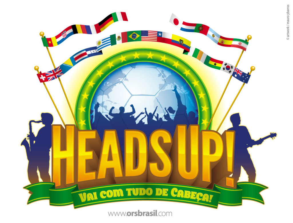 Heads Up! Vai Com Tudo! Art JPEG 060614