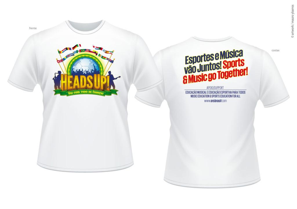 Heads Up! Vai com Tudo! Camiseta 1 060614