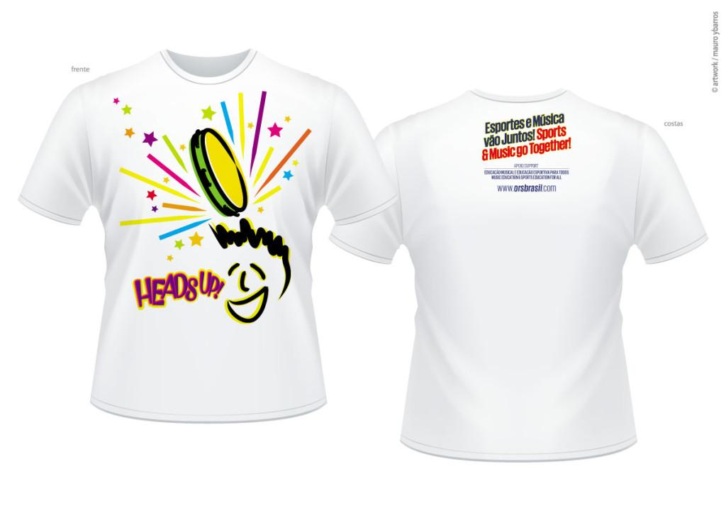 Heads Up! Vai com Tudo Camiseta 2 060614
